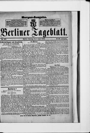 Berliner Tageblatt und Handels-Zeitung vom 03.06.1888