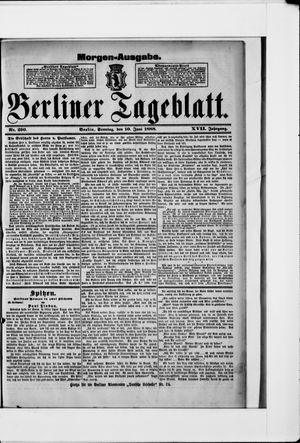 Berliner Tageblatt und Handels-Zeitung vom 10.06.1888