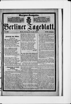 Berliner Tageblatt und Handels-Zeitung vom 17.06.1888