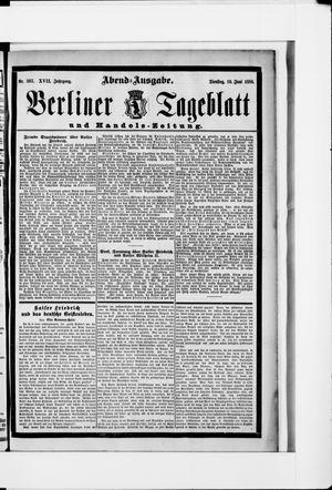 Berliner Tageblatt und Handels-Zeitung vom 19.06.1888