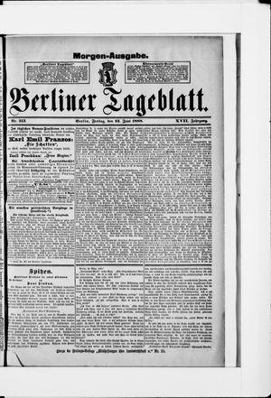 Berliner Tageblatt und Handels-Zeitung vom 22.06.1888