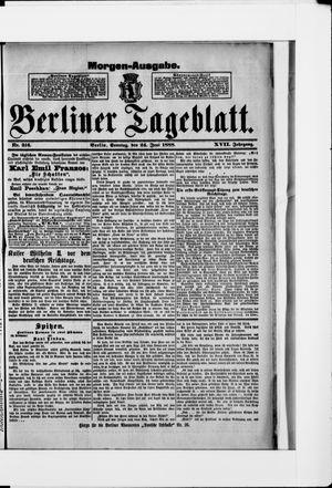 Berliner Tageblatt und Handels-Zeitung vom 24.06.1888