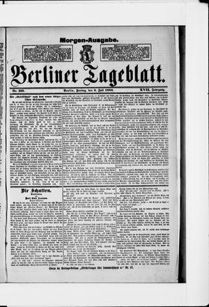 Berliner Tageblatt und Handels-Zeitung vom 06.07.1888