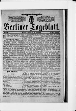 Berliner Tageblatt und Handels-Zeitung vom 10.07.1888