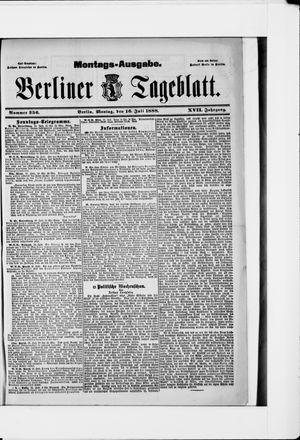 Berliner Tageblatt und Handels-Zeitung vom 16.07.1888