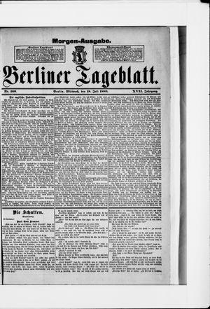 Berliner Tageblatt und Handels-Zeitung vom 18.07.1888