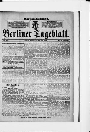 Berliner Tageblatt und Handels-Zeitung on Jul 29, 1888