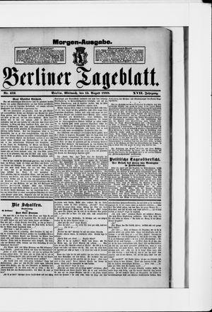 Berliner Tageblatt und Handels-Zeitung vom 15.08.1888