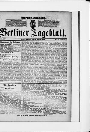 Berliner Tageblatt und Handels-Zeitung vom 19.08.1888
