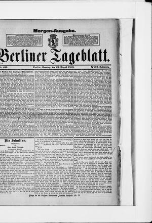 Berliner Tageblatt und Handels-Zeitung vom 26.08.1888