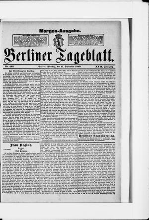 Berliner Tageblatt und Handels-Zeitung vom 11.09.1888