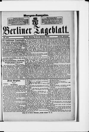 Berliner Tageblatt und Handels-Zeitung vom 16.09.1888