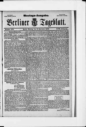 Berliner Tageblatt und Handels-Zeitung vom 17.09.1888
