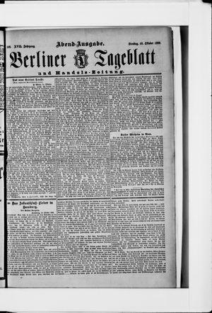 Berliner Tageblatt und Handels-Zeitung vom 16.10.1888