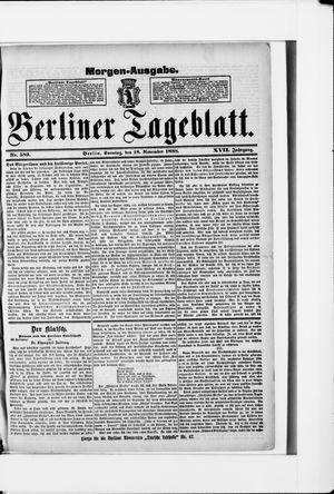 Berliner Tageblatt und Handels-Zeitung vom 18.11.1888