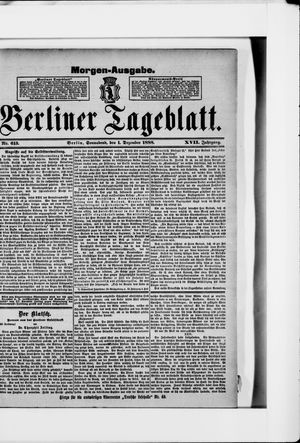 Berliner Tageblatt und Handels-Zeitung vom 01.12.1888