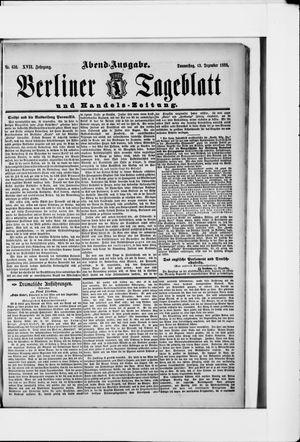 Berliner Tageblatt und Handels-Zeitung on Dec 13, 1888