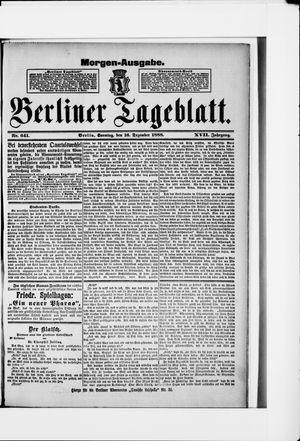 Berliner Tageblatt und Handels-Zeitung vom 16.12.1888