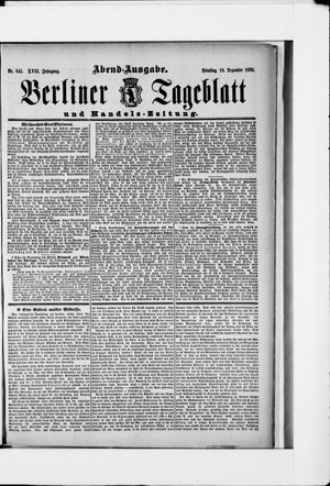 Berliner Tageblatt und Handels-Zeitung vom 18.12.1888