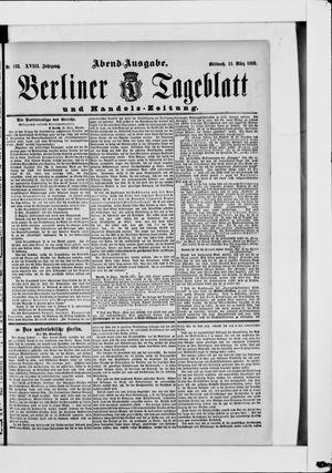 Berliner Tageblatt und Handels-Zeitung on Mar 13, 1889