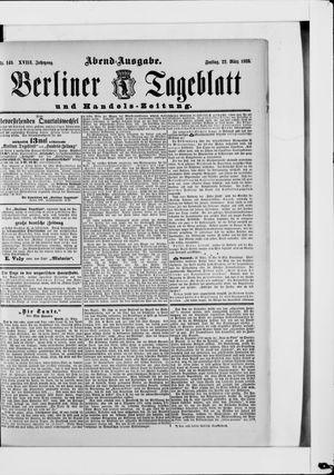 Berliner Tageblatt und Handels-Zeitung vom 22.03.1889