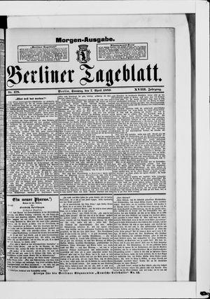 Berliner Tageblatt und Handels-Zeitung on Apr 7, 1889