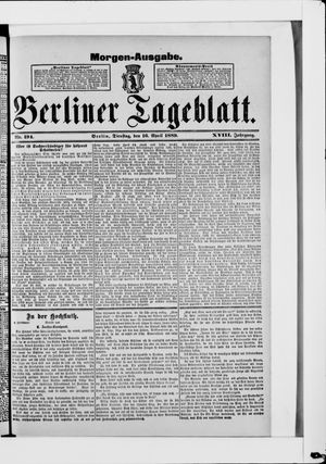 Berliner Tageblatt und Handels-Zeitung vom 16.04.1889