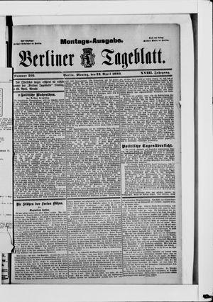 Berliner Tageblatt und Handels-Zeitung vom 22.04.1889