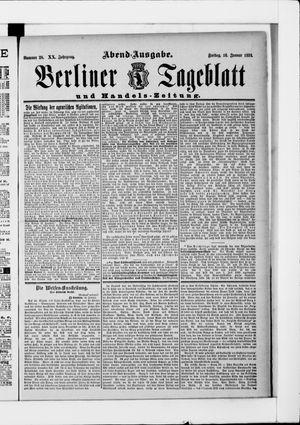 Berliner Tageblatt und Handels-Zeitung vom 16.01.1891