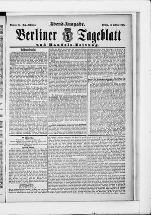 Berliner Tageblatt und Handels-Zeitung vom 16.02.1891