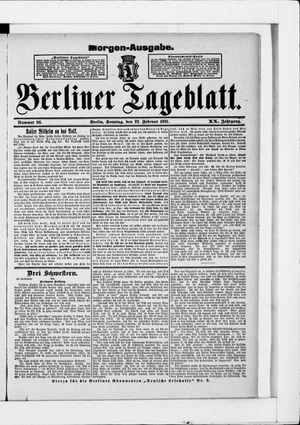 Berliner Tageblatt und Handels-Zeitung vom 22.02.1891