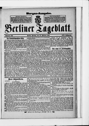 Berliner Tageblatt und Handels-Zeitung vom 27.02.1891