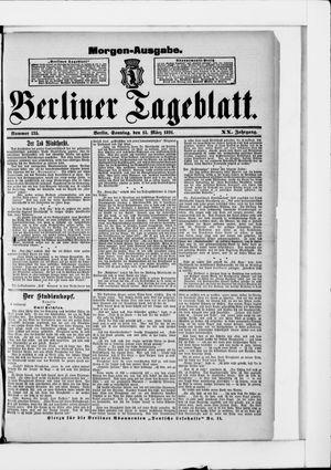 Berliner Tageblatt und Handels-Zeitung vom 15.03.1891