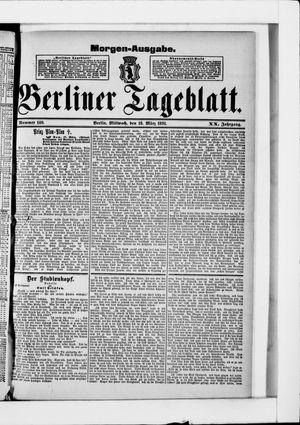Berliner Tageblatt und Handels-Zeitung vom 18.03.1891