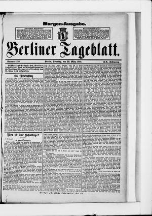 Berliner Tageblatt und Handels-Zeitung vom 29.03.1891
