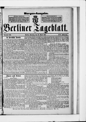 Berliner Tageblatt und Handels-Zeitung vom 12.04.1891