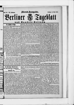 Berliner Tageblatt und Handels-Zeitung vom 14.04.1891
