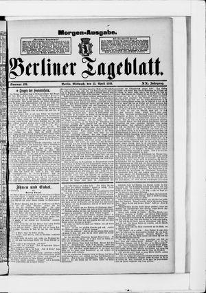 Berliner Tageblatt und Handels-Zeitung vom 15.04.1891
