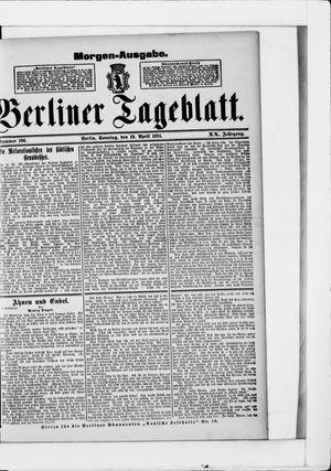 Berliner Tageblatt und Handels-Zeitung vom 19.04.1891