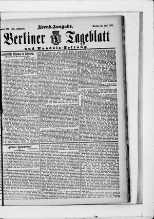 Berliner Tageblatt und Handels-Zeitung vom 22.06.1891