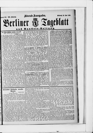 Berliner Tageblatt und Handels-Zeitung vom 24.06.1891