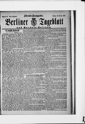 Berliner Tageblatt und Handels-Zeitung vom 22.02.1892