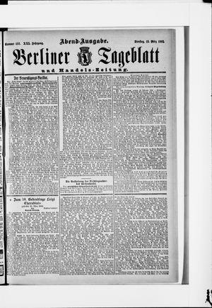 Berliner Tageblatt und Handels-Zeitung vom 15.03.1892