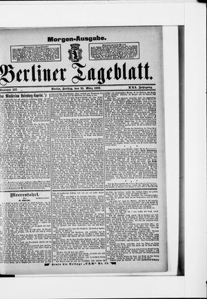 Berliner Tageblatt und Handels-Zeitung on Mar 25, 1892