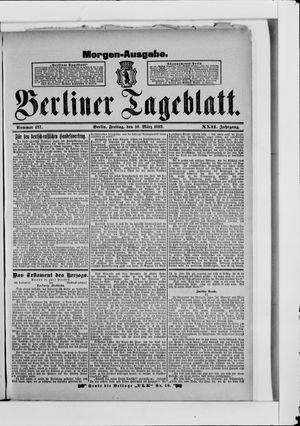 Berliner Tageblatt und Handels-Zeitung on Mar 10, 1893