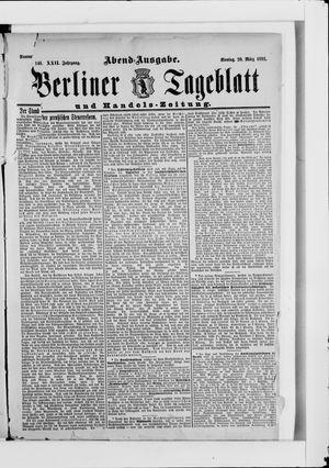 Berliner Tageblatt und Handels-Zeitung on Mar 20, 1893
