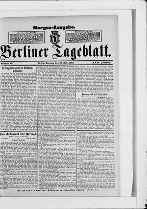 Berliner Tageblatt und Handels-Zeitung vom 26.03.1893