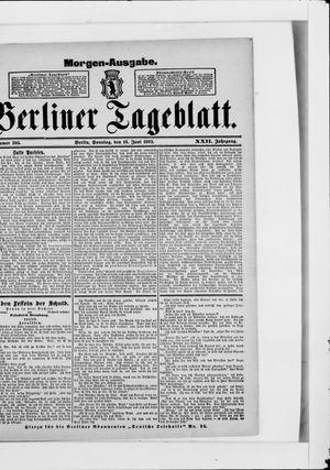 Berliner Tageblatt und Handels-Zeitung vom 18.06.1893