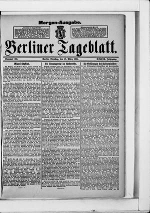 Berliner Tageblatt und Handels-Zeitung on Mar 13, 1894