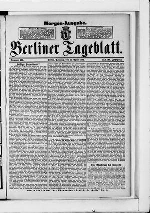 Berliner Tageblatt und Handels-Zeitung vom 15.04.1894